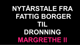 Nytårstale til dronning Margrethe
